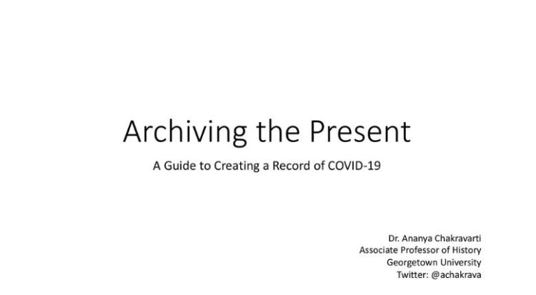 Archiving The Present COVID