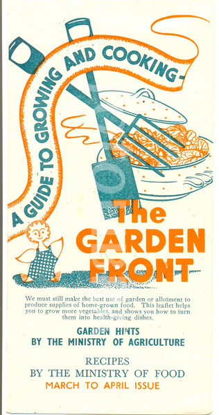 World War 2 leaflet titled The Garden Front published by the Ministry of Agriculture circa 1944